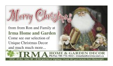 Merry Christmas from Ron and Family at Irma Home and Garden